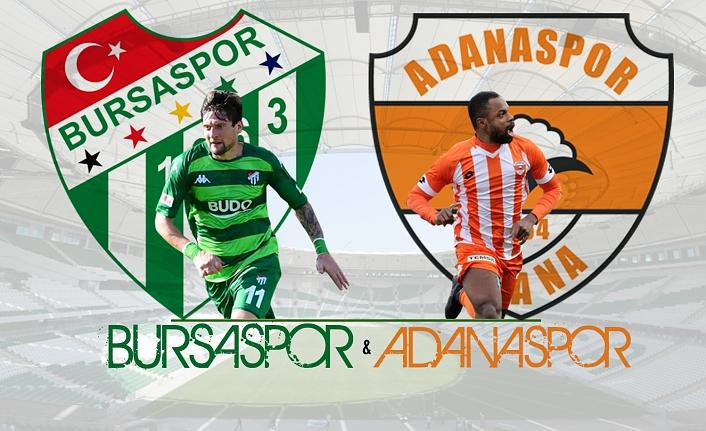 Bursaspor, kritik maçta Adanaspor'u ağırlayacak