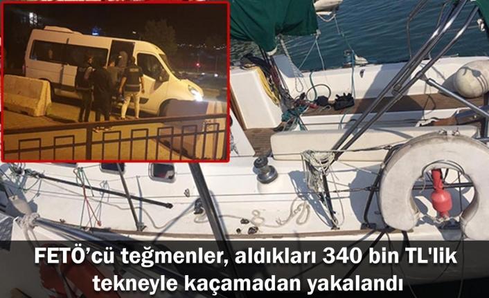 FETÖ'cü teğmenler, aldıkları 340 bin TL'lik tekneyle kaçamadan yakalandı