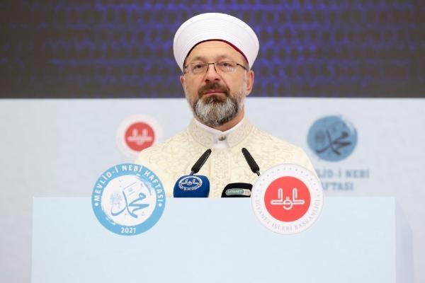 Ali Erbaş: Mevlid-i Nebi haftamızın konusu, 'Peygamberimiz ve Vefa Toplumu'