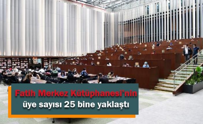 Fatih Merkez Kütüphanesi'nin üye sayısı 25 bine yaklaştı
