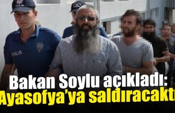 Bakan Soylu açıkladı: DEAŞ, Ayasofya'ya eylem planlıyordu