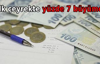 Türkiye ekonomisi ilk çeyrekte yüzde 7 büyüdü