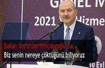 Bakan Soylu'dan Kılıçdaroğlu'na: Biz senin nereye çöktüğünü biliyoruz