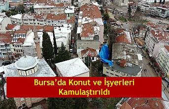 Bursa'da Konut ve İşyerleri Kamulaştırıldı