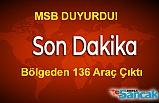 MSB'den Açıklama: Bölgeden 136 Araç Çıktı
