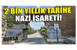 Bursa'da 2 bin yıllık surlarda Nazi işareti