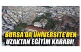 Bursa Teknik Üniversitesi'nden uzaktan eğitim kararı