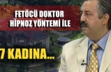 FETÖ'cü doktor Haldun Çetinkanat 7 kadına tecavüz etti.