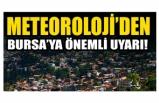 Meteoroloji'den Bursa açıklaması! (5 Eylül 2020 Bursa'da hava durumu)