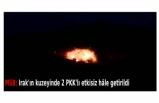 MSB: Irak'ın kuzeyinde 2 PKK'lı etkisiz hâle getirildi