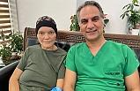 Kanadalı kanser hastası Türkiye'de sağlığına kavuştu