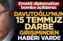 """Emekli diplomattan bomba açıklama: """"Davutoğlu'nun..."""