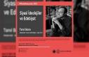 """""""Siyasi İdeolojiler ve Edebiyat"""" konferansı"""