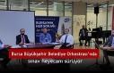 Bursa Büyükşehir Belediye Orkestrası'nda sınav...