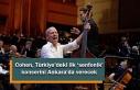 Cohen, Türkiye'deki ilk 'senfonik' konserini...