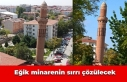 Eğik minarenin sırrı çözülecek