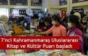 7'nci Kahramanmaraş Uluslararası Kitap ve Kültür...