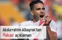 Abdurrahim Albayrak'tan 'Falcao' açıklaması