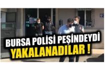 Bursa'da narkotik uyuşturucu satıcılarına göz açtırmıyor