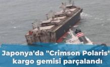"""Japonya'da """"Crimson Polaris"""" kargo gemisi parçalandı"""