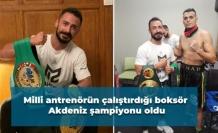 Milli antrenörün çalıştırdığı boksör Akdeniz şampiyonu oldu