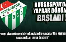 Bursaspor'da yaprak dökümü başladı