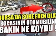 Bursa'da boşanma aşamasındaki kocasının otomobiline 'doğum günü hediyesi' diyerek uyuşturucu koydu