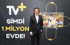TV+ ev müşterisinde 1 milyon aboneye ulaştı
