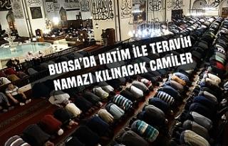 Bursa'da hatimle teravih namazı kılınacak camiler