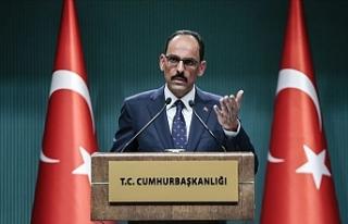 Cumhurbaşkanlığı Sözcüsü Kalın: Suriye sınırında...