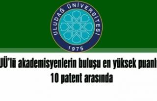 Uludağ Üniversitesi akademisyenlerinin buluşu en...