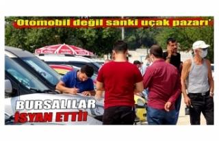 Bursa'da ikinci el oto pazarına gelenler isyan...