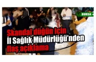 Bursa'da skandal düğün için İl Sağlık...