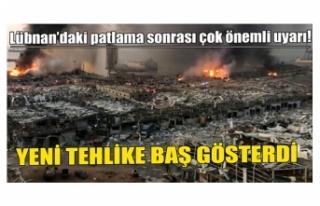 Lübnan'daki patlama sonrası çok önemli uyarı!...
