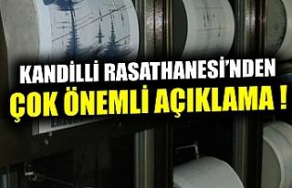 Kandilli Rasathanesi'nden İzmir depremine ilişkin...