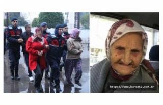 Kayıp yaşlı kadını öldürmek suçlamasıyla...