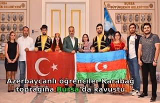 Azerbaycanlı öğrenciler Karabağ toprağına Bursa'da...