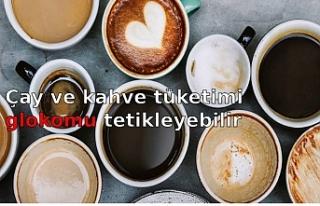 Çay ve kahve tüketimi glokomu tetikleyebilir