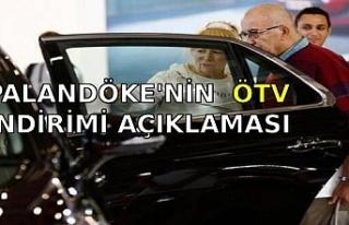 PALANDÖKE'NİN ÖTV İNDİRİMİ AÇIKLAMASI