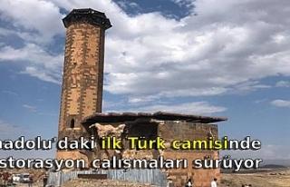 Anadolu'daki ilk Türk camisinde restorasyon çalışmaları...