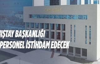 Danıştay Başkanlığından personel alım ilanı