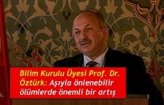 Bilim Kurulu Üyesi Prof. Dr. Öztürk: Aşıyla önlenebilir...