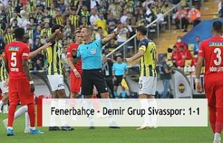 Fenerbahçe - Demir Grup Sivasspor: 1-1