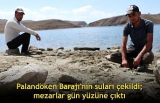 Palandöken Barajı'nın suları çekildi; mezarlar...