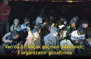 Van'da 57 kaçak göçmen yakalandı; 3 organizatör...