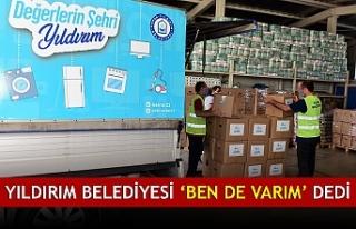 YILDIRIM BELEDİYESİ 'BEN DE VARIM' DEDİ