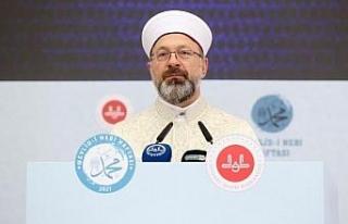 Ali Erbaş: Mevlid-i Nebi haftamızın konusu, 'Peygamberimiz...