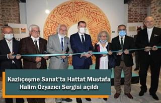 Kazlıçeşme Sanat'ta Hattat Mustafa Halim Özyazıcı...