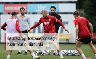 Galatasaray, Trabzonspor maçı hazırlıklarını sürdürdü
