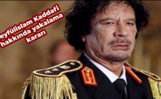 Seyfülislam Kaddafi hakkında yakalama kararı